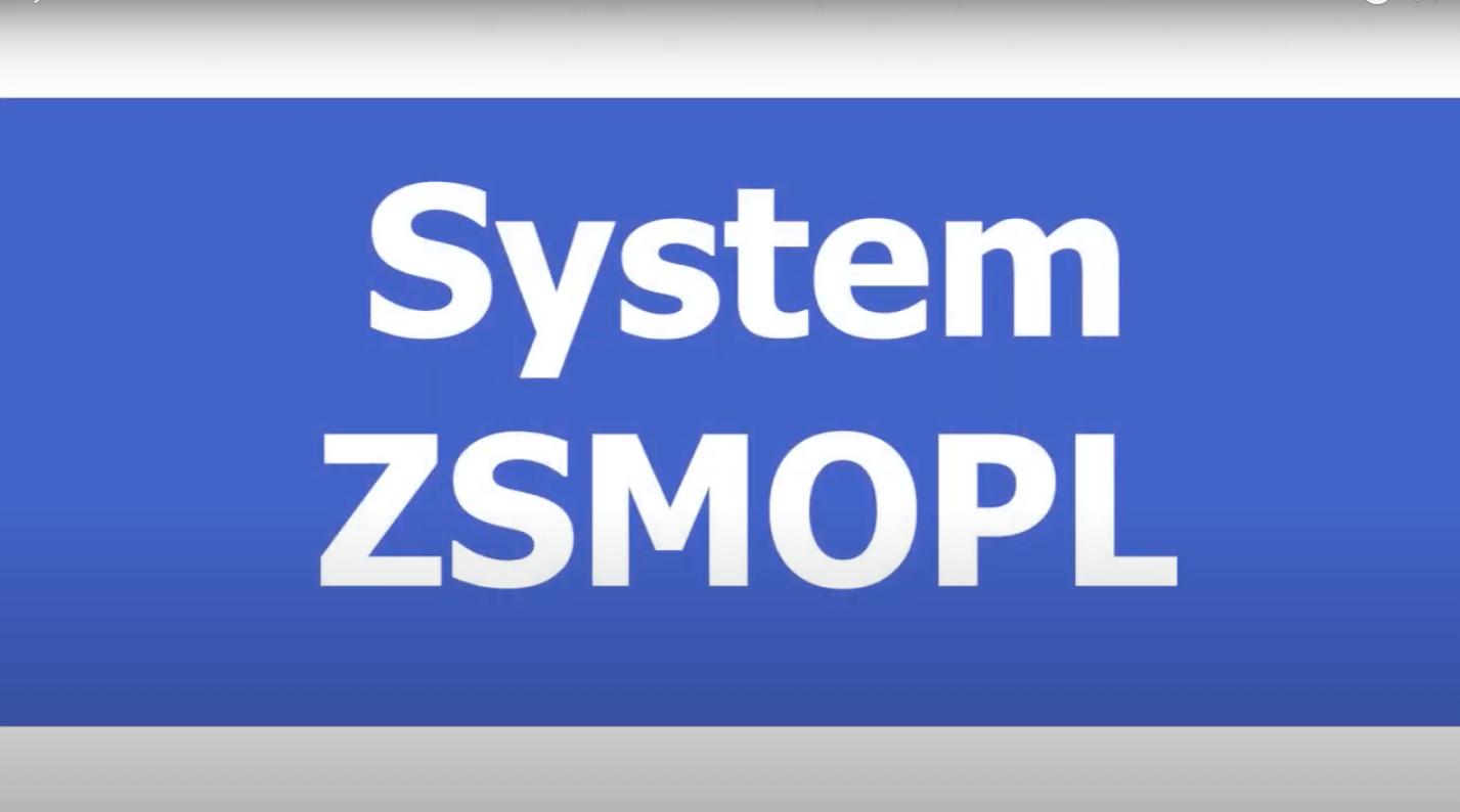 System ZSMOPL – co trzeba wiedzieć?