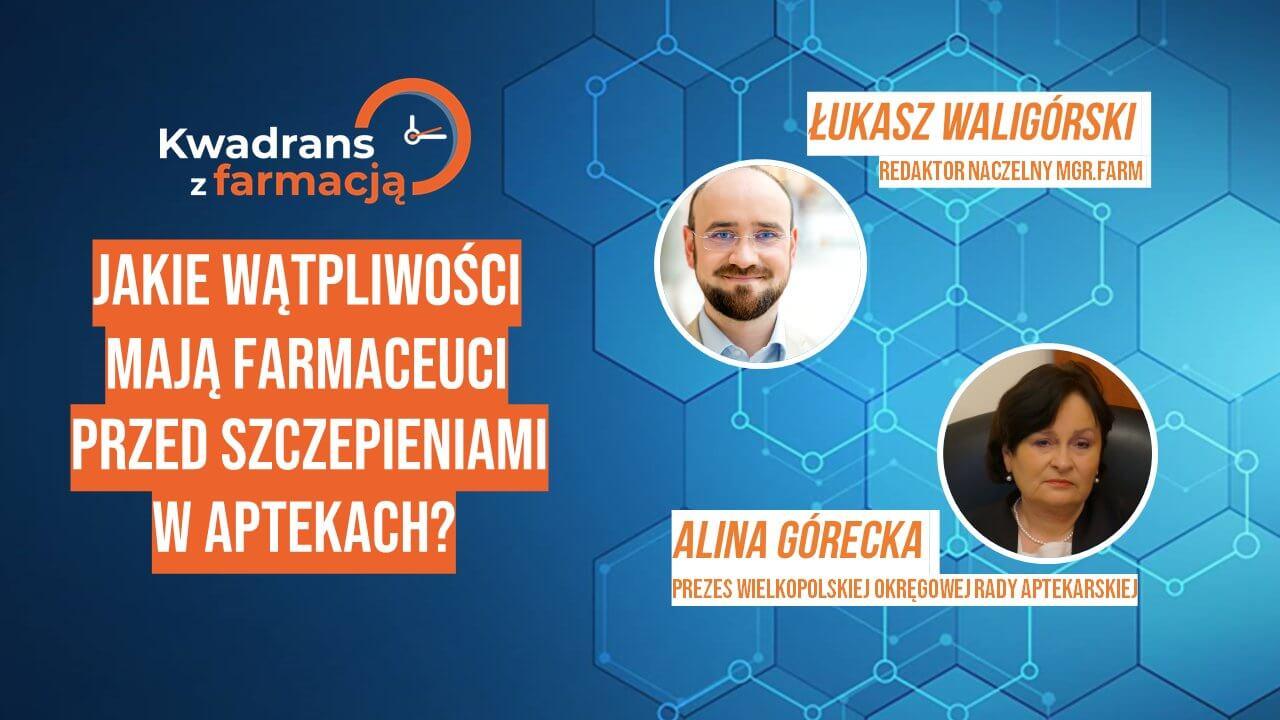 #2 Kwadrans z farmacją – Alina Górecka – Prezes WLKP ORA
