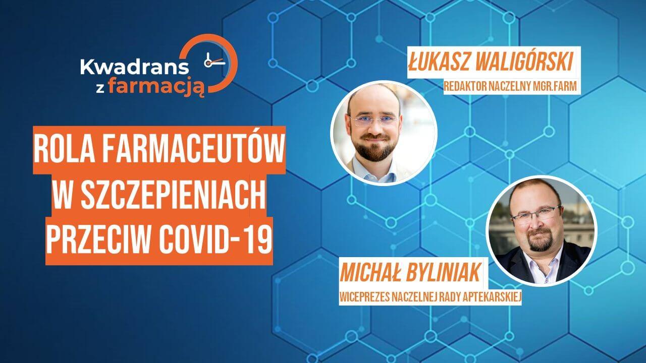 #3 Kwadrans z farmacją – Michał Byliniak – Wiceprezes NRA