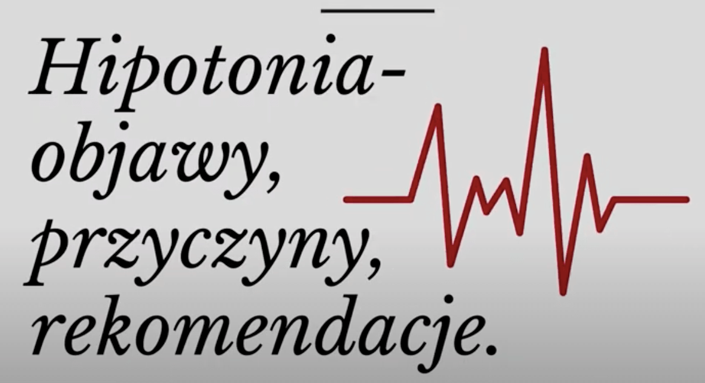 Hipotensja i spadki energii – co rekomendować pacjentom?