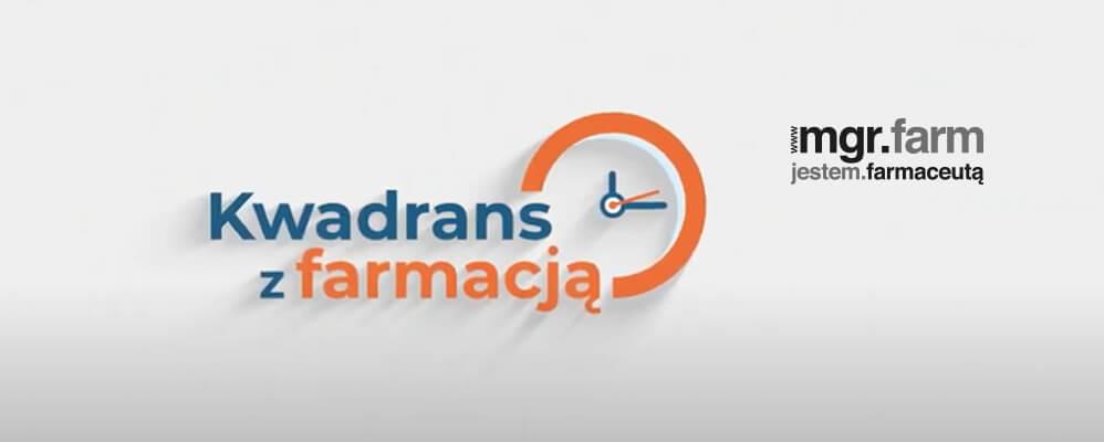 #7 Kwadrans z farmacją – opieka farmaceutyczna szansą także dla właścicieli aptek?