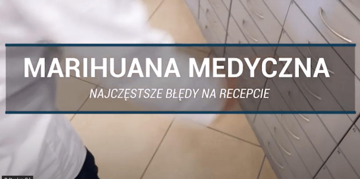 Medyczna marihuana – najczęstsze błędy na recepcie