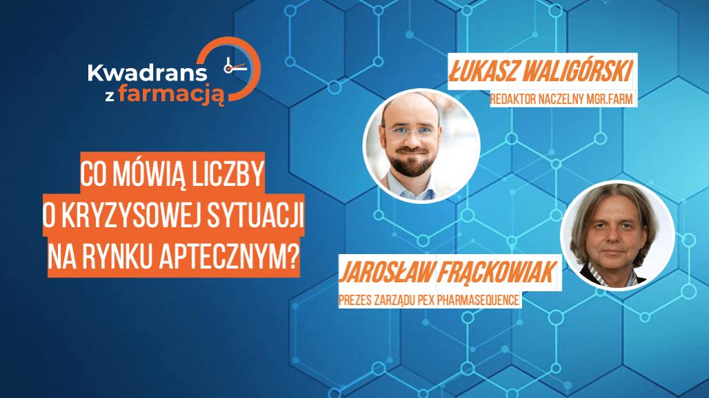 #10 Kwadrans z farmacją – Jarosław Frąckowiak