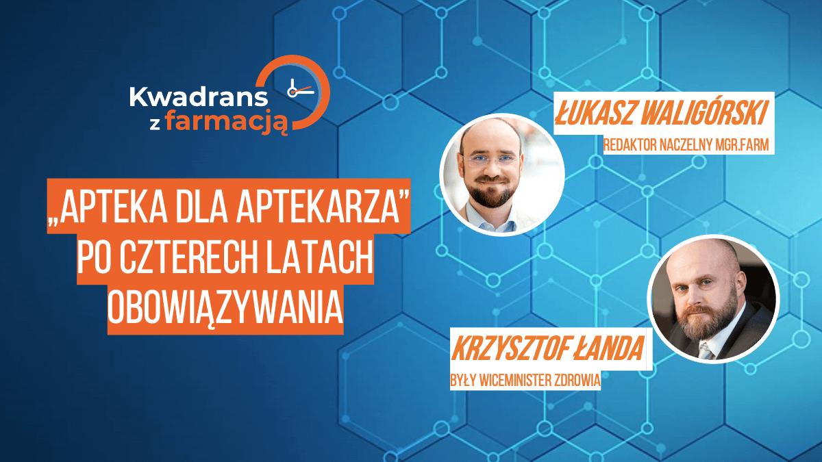 #13 Kwadrans z farmacją  – Krzysztof Łanda