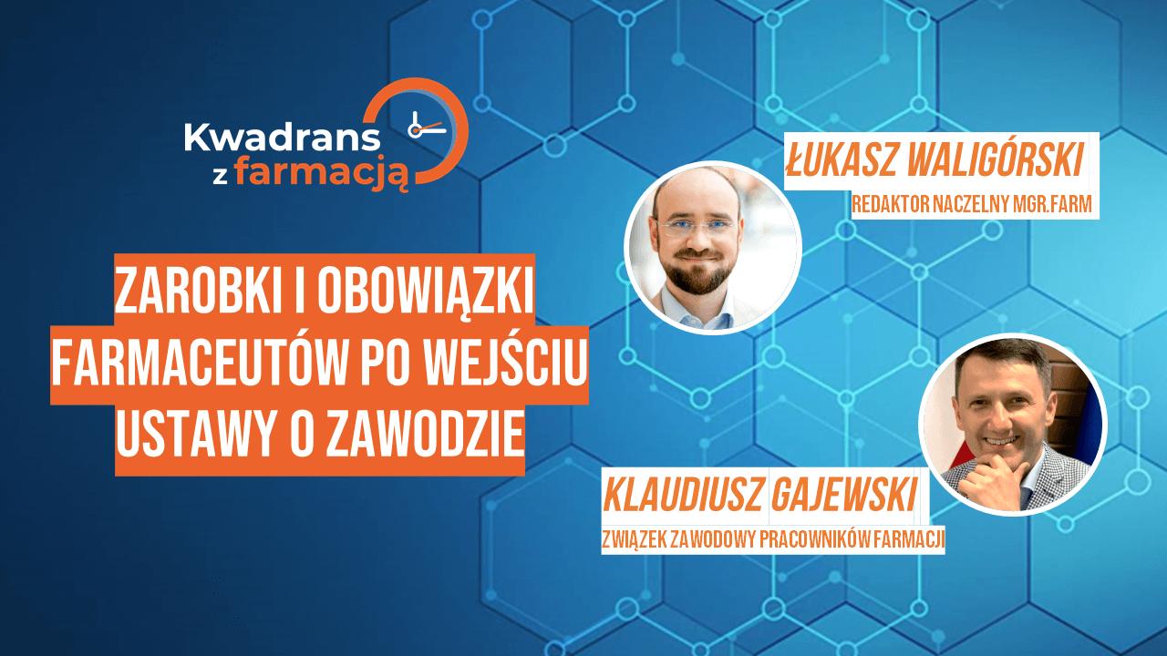 #12 Kwadrans z farmacją – Klaudiusz Gajewski