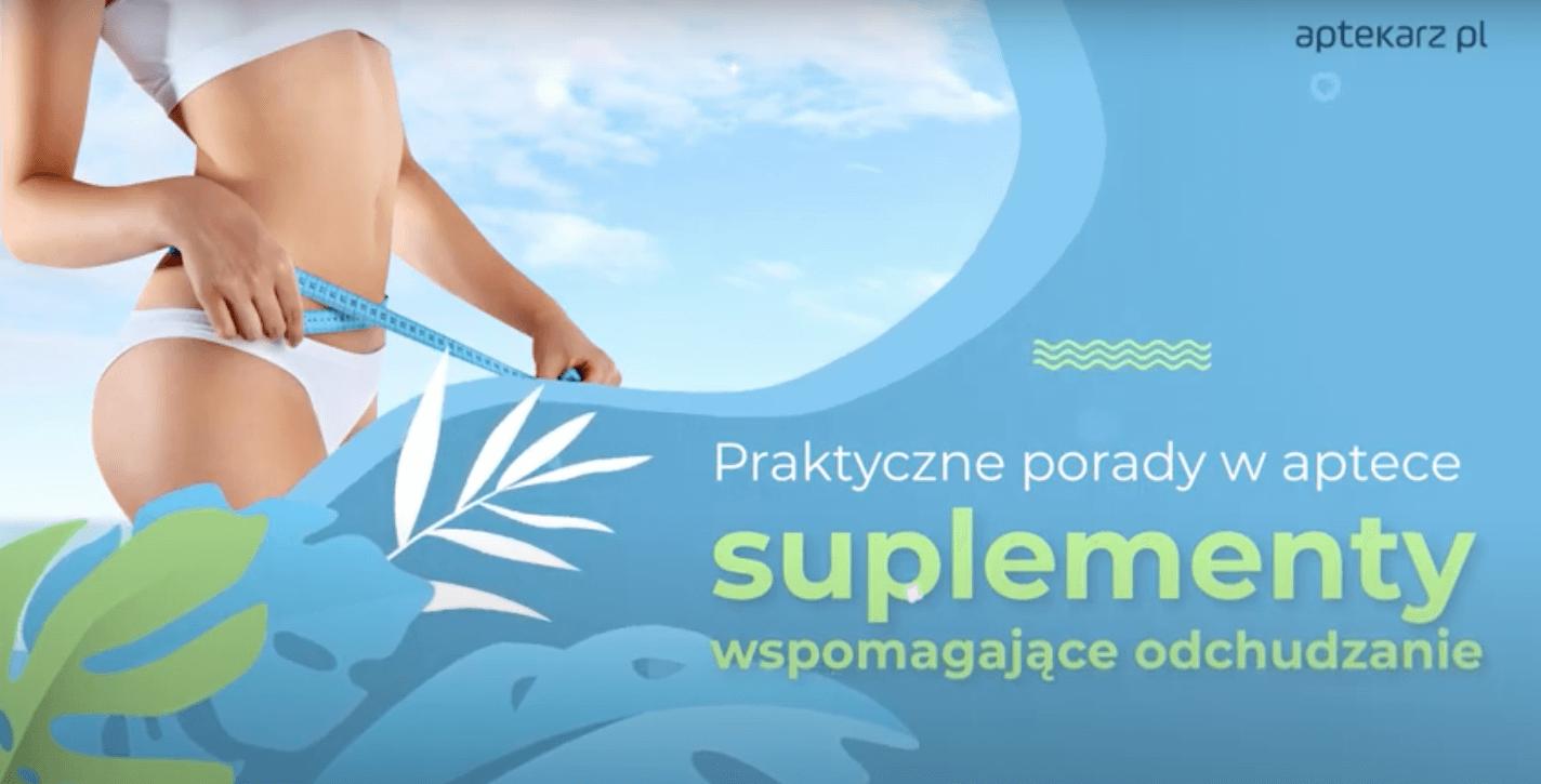 Praktyczne porady w aptece: suplementy wspomagające odchudzanie