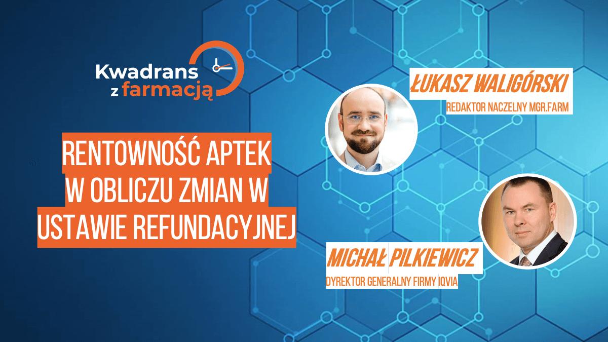 #14 Kwadrans z farmacją – Michał Pilkiewicz
