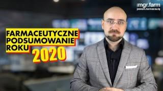 Farmaceutyczne Podsumowanie Roku 2020