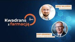 #1 Kwadrans z farmacją - Adam Abramowicz - Rzecznik Małych i Średnich Przedsiębiorców