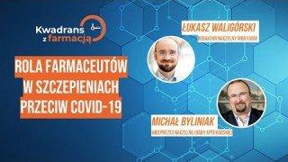 #3 Kwadrans z farmacją - Michał Byliniak - Wiceprezes NRA