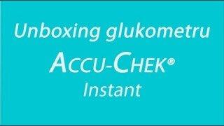 Unboxing glukometru Accu-Chek Instant