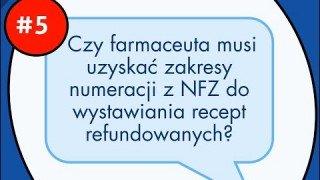 Czy farmaceuta musi uzyskać zakresy numerów z NFZ do wystawiania recept refundowanych?